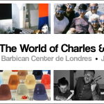 "L'exposition ""The World of Charles & Ray Eames"" au Barbican Center de Londres"