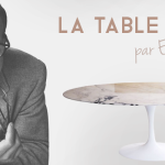La table Tulipe d'Eero Saarinen