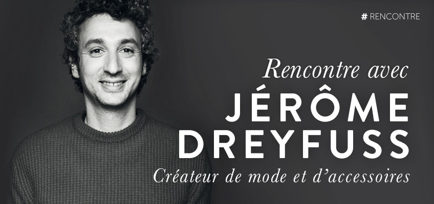 interview-jerome-dreyfuss-design-vintage-sac