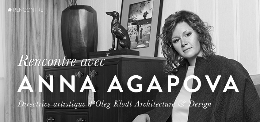 anna-agapova-interview-design-mobilier