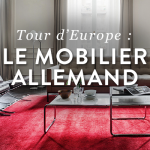 Tour d'Europe : le mobilier design allemand