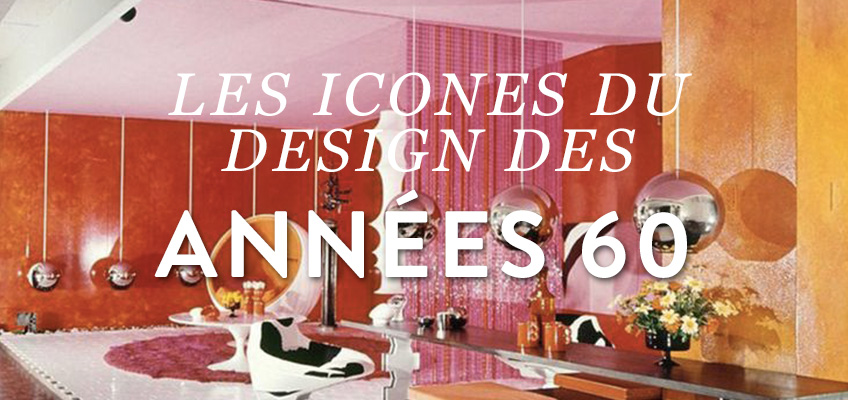 Article-vover-les-icone-du-design-1960
